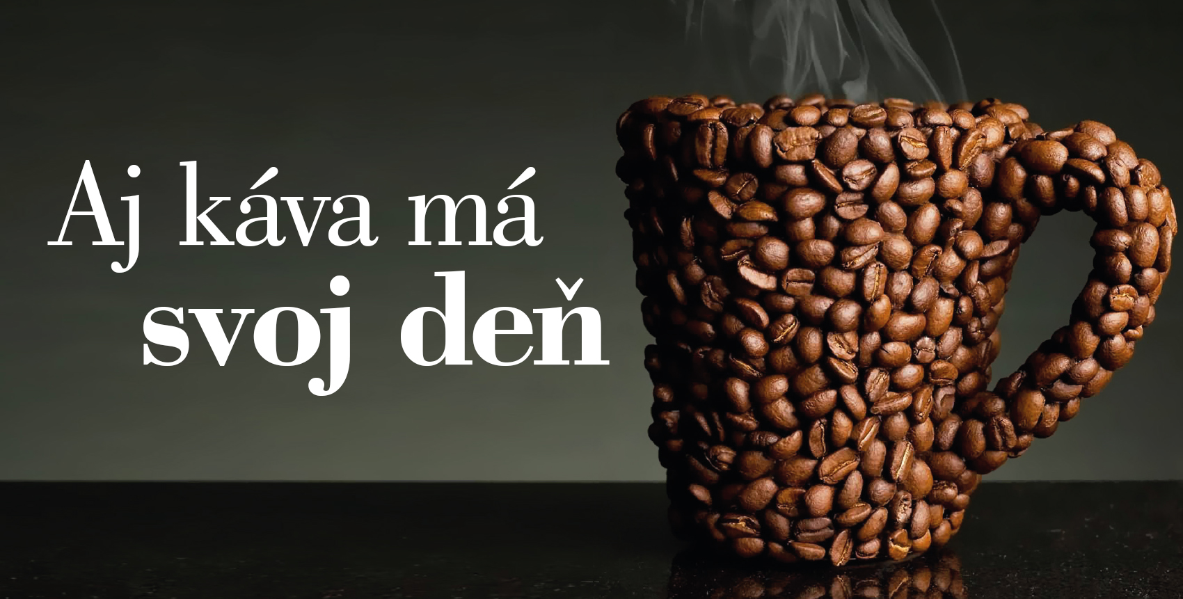 kava ma svoj den